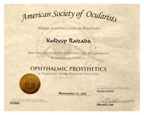 Dr Kuldeep Raizada, PhD, BCO, BADO, FAAO, International Prosthetic Eye Center Certificates