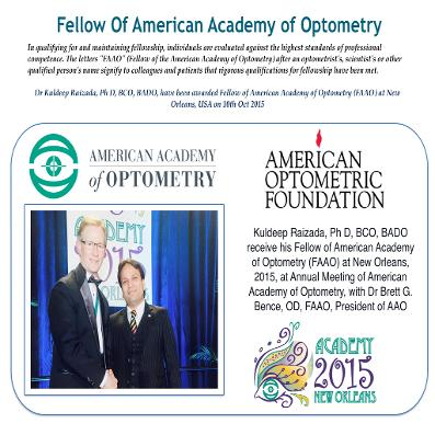 Fellow of American Academy of Optometry, FAAO Kuldeep Raizada